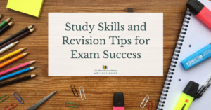 Study Skills and Revision Tips for Exam Success