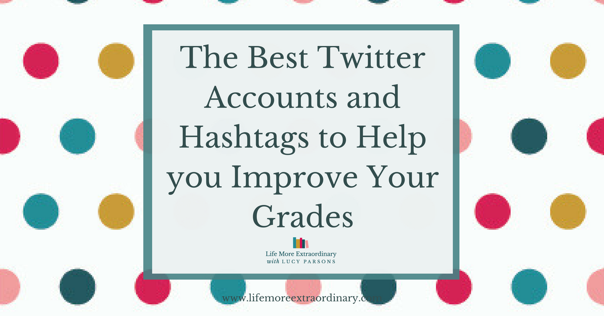 The best twitter accounts and hashtags to help you to improve your grades