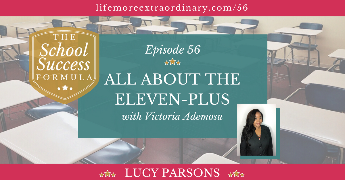 Podcast Episode 56 - all about the eleven plus exam
