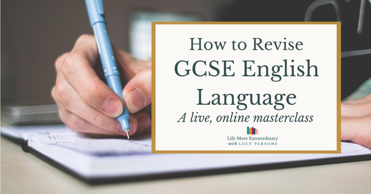How to Revise GCSE English Language Masterclass