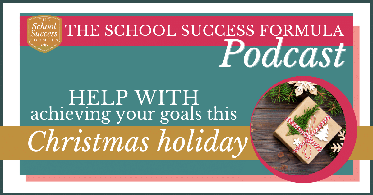 Help with achieving your goals this Christmas holiday
