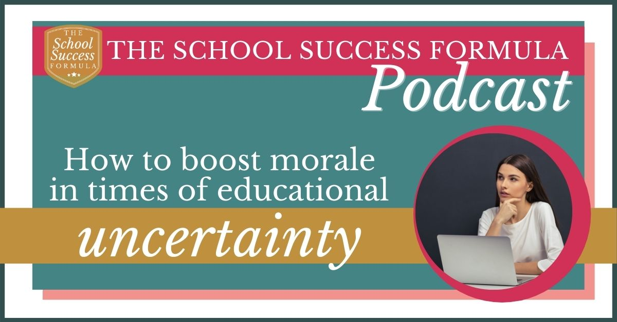 How to boost morale in times of educational uncertainty