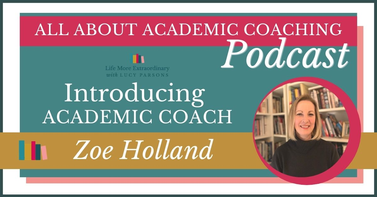 Introducing Academic Coach Zoe Holland